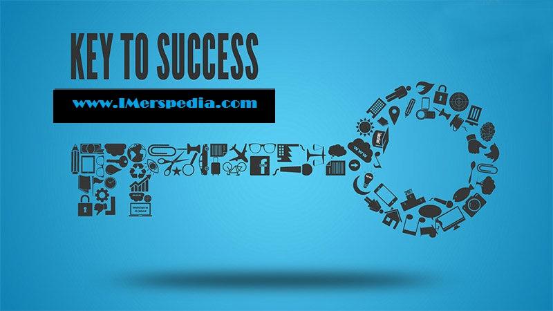 11 Kunci Sukses Bisnis Untuk Pemula | iMerspedia